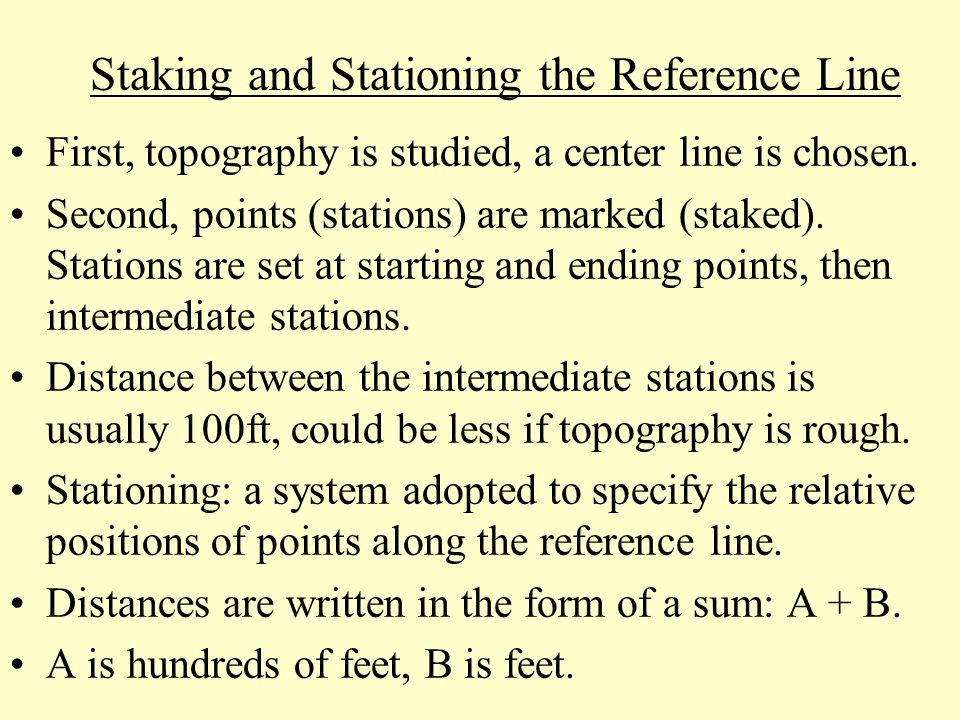Staking and Stationing the Reference Line