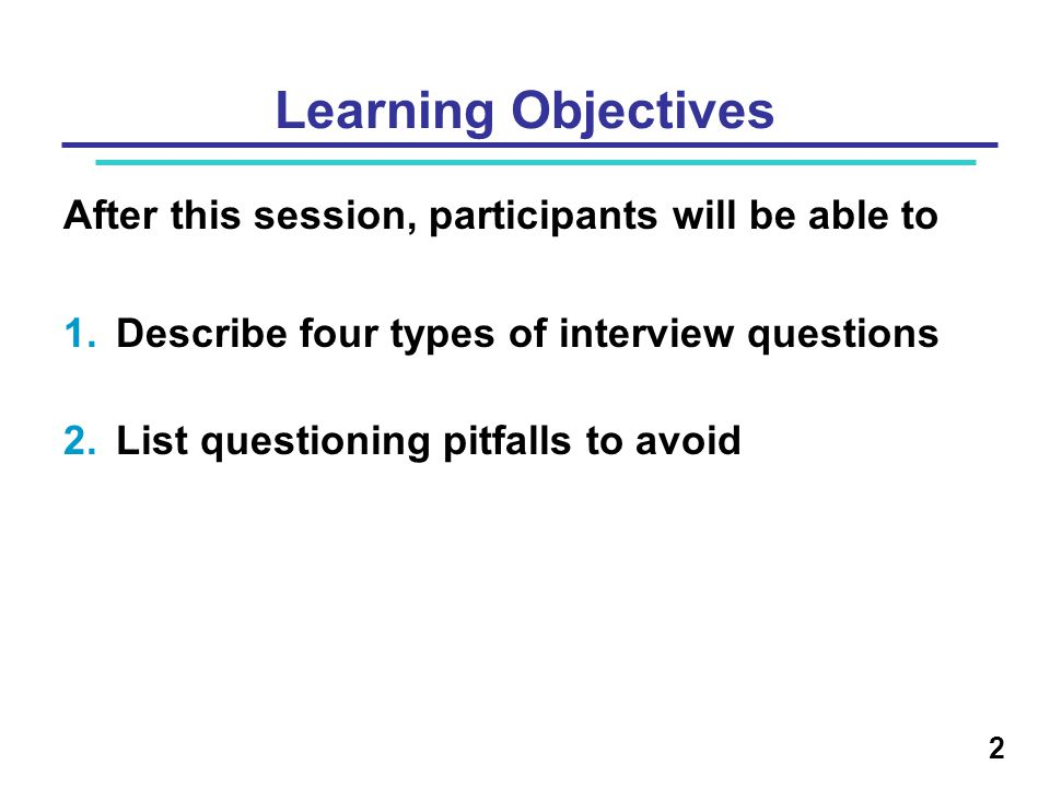 Learning Objectives After this session, participants will be able to