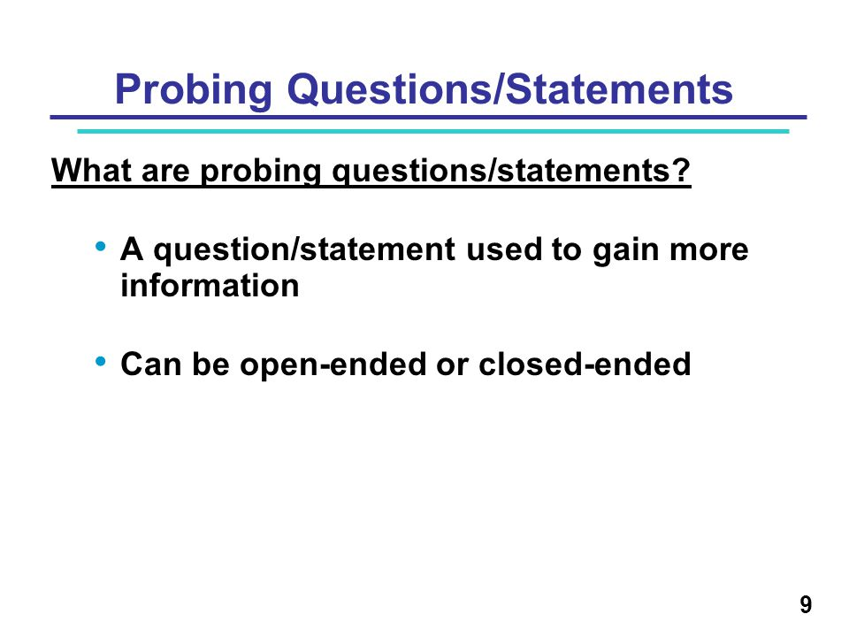 Probing Questions/Statements