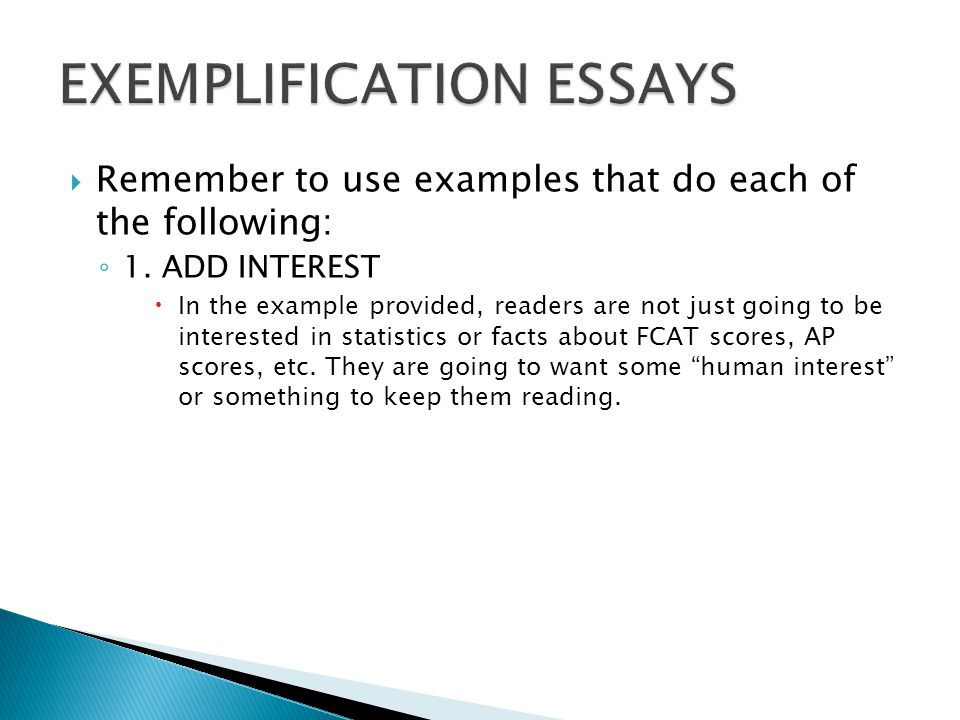 essays using exemplification An exemplification essay is a lot like an argumentative essay whereby you're trying to prove a point using relevant examples our features any deadline any subject regardless of the turnaround time or field of study, you can be sure we have qualified personnel to handle the assignment for you our writers are knowledgeable in virtually.