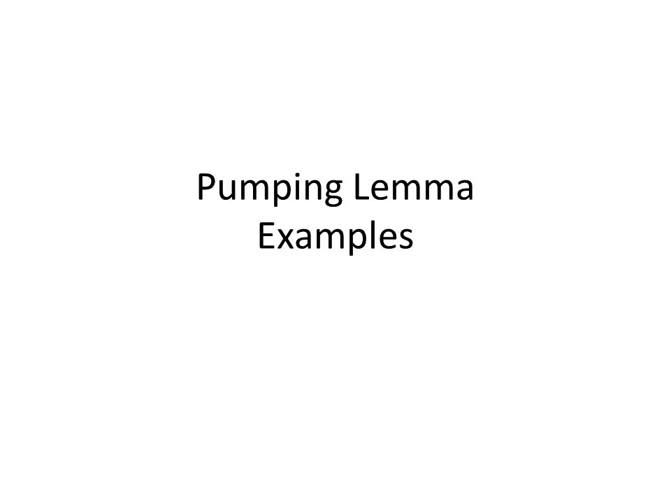 Pumping Lemma Examples