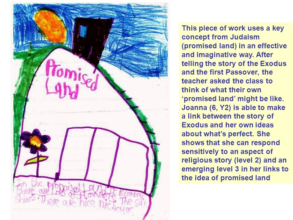 This piece of work uses a key concept from Judaism (promised land) in an effective and imaginative way.