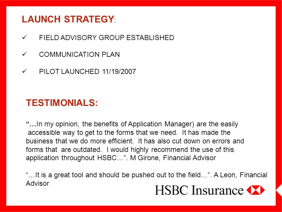 LAUNCH STRATEGY: TESTIMONIALS: FIELD ADVISORY GROUP ESTABLISHED