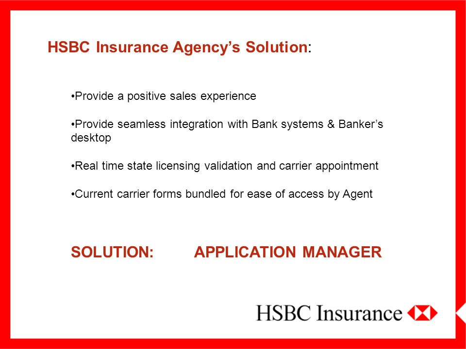HSBC Insurance Agency's Solution: