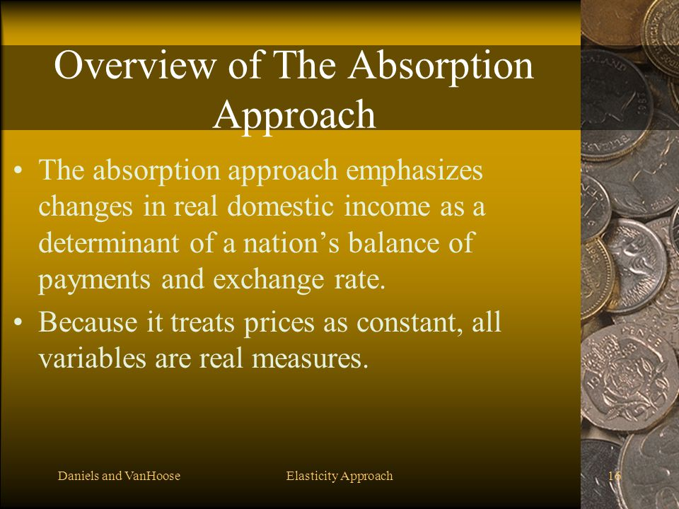 Overview of The Absorption Approach