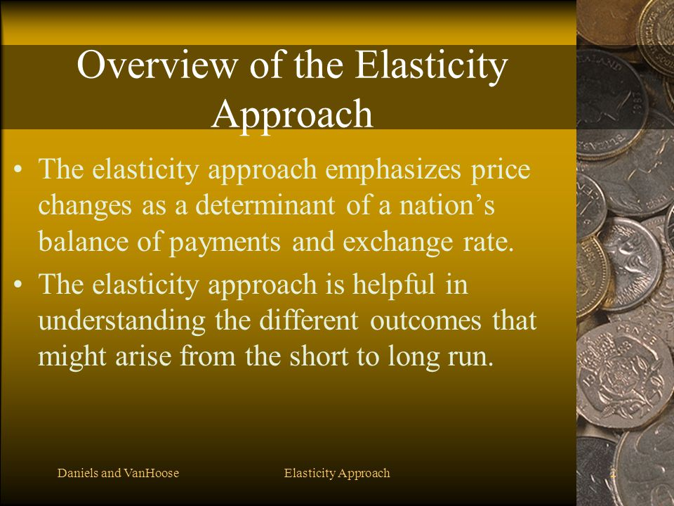 Overview of the Elasticity Approach