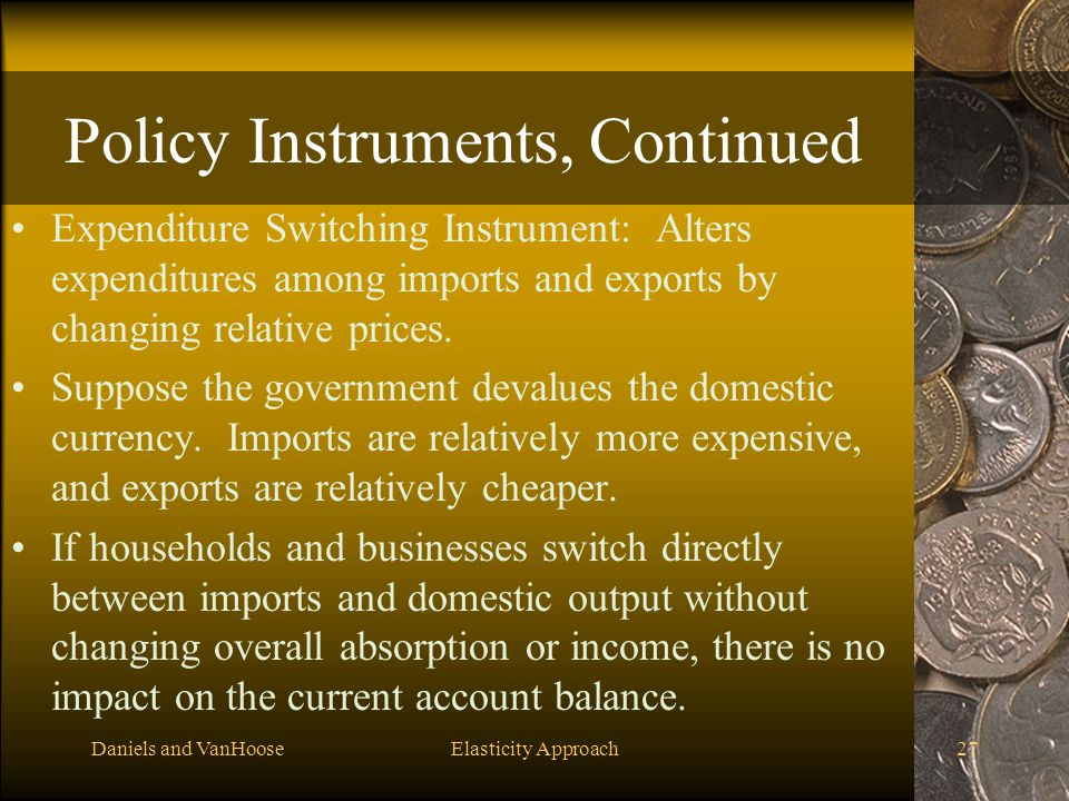 Policy Instruments, Continued