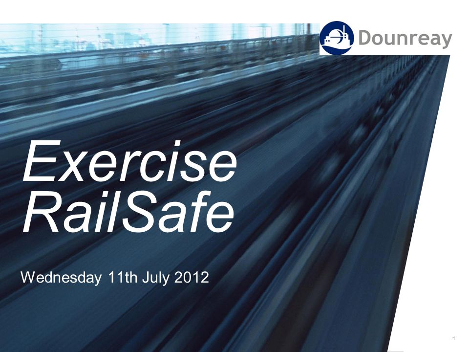 Exercise RailSafe Wednesday 11th July 2012