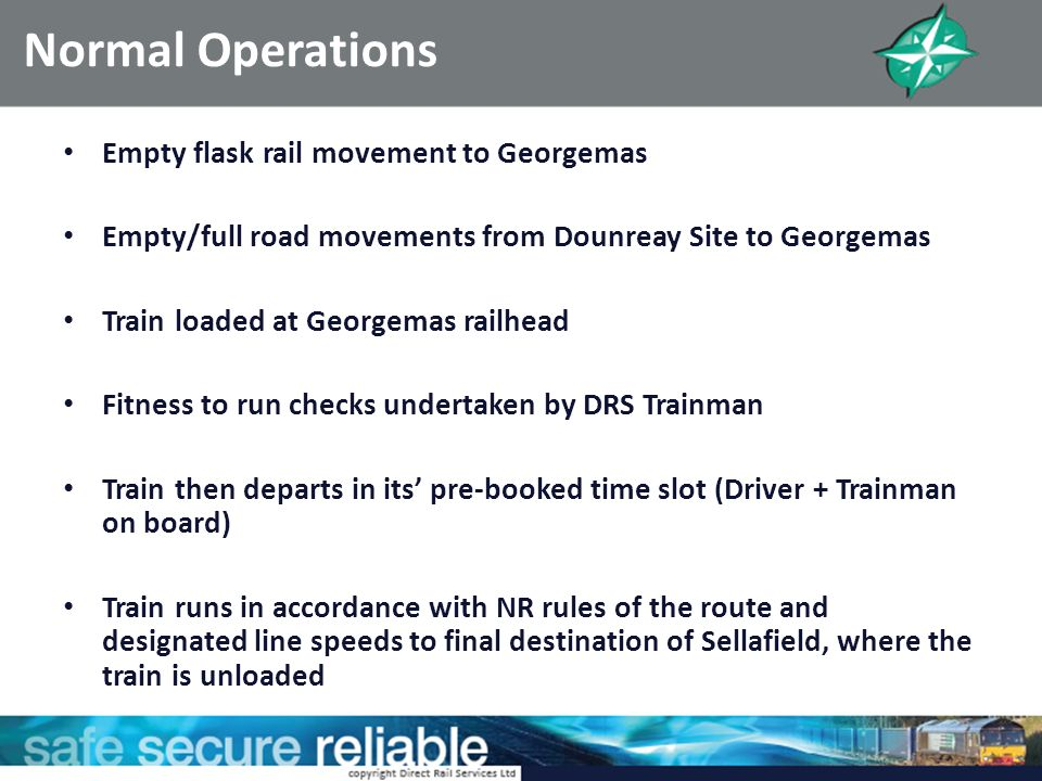 Normal Operations Empty flask rail movement to Georgemas
