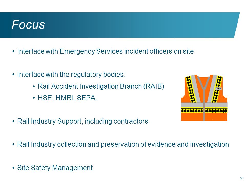 Focus Interface with Emergency Services incident officers on site