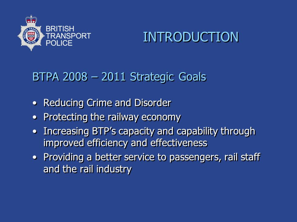 INTRODUCTION BTPA 2008 – 2011 Strategic Goals
