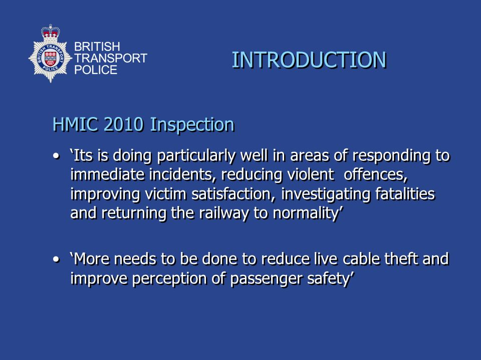 INTRODUCTION HMIC 2010 Inspection