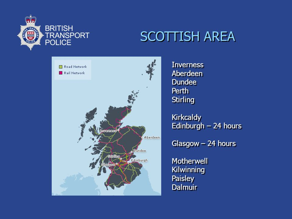 SCOTTISH AREA Inverness Aberdeen Dundee Perth Stirling Kirkcaldy