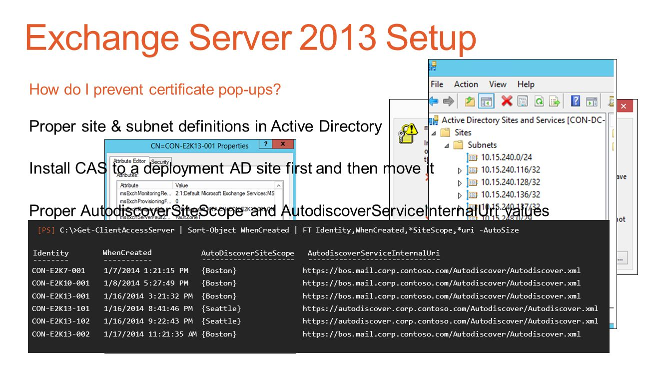 Exchange Server 2013 Setup How do I prevent certificate pop-ups Proper site & subnet definitions in Active Directory.