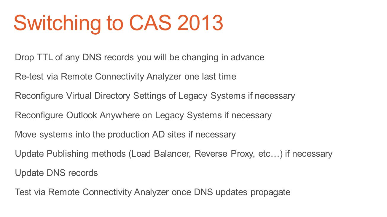 Switching to CAS 2013