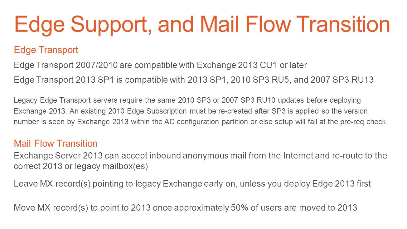 Edge Support, and Mail Flow Transition