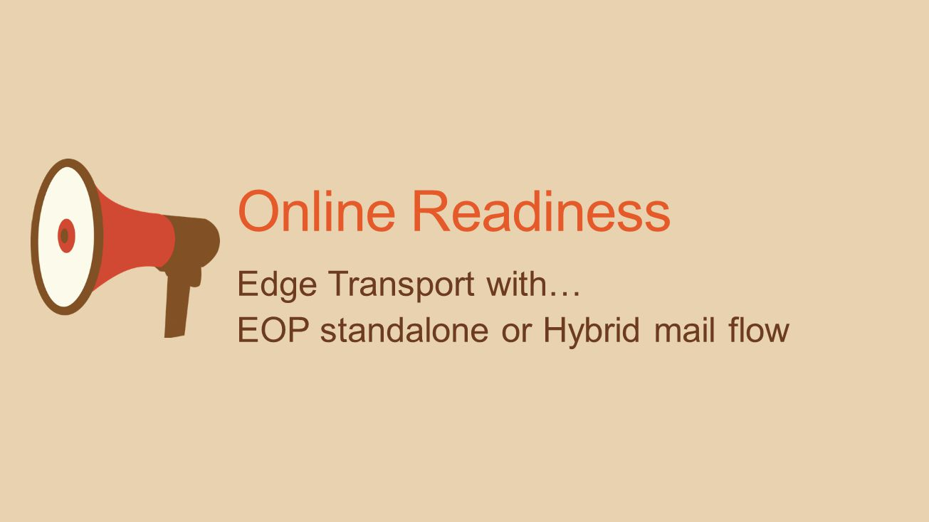 Online Readiness Edge Transport with…