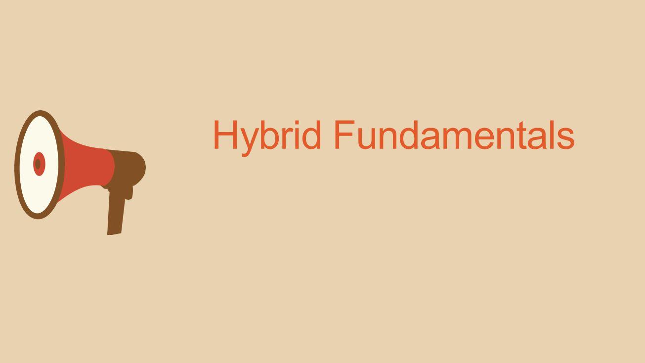 Hybrid Fundamentals