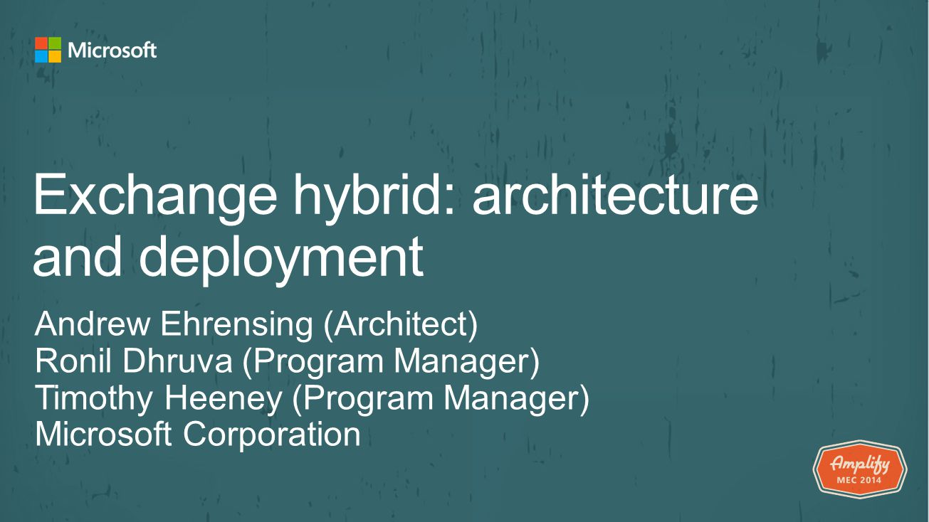 Exchange hybrid: architecture and deployment