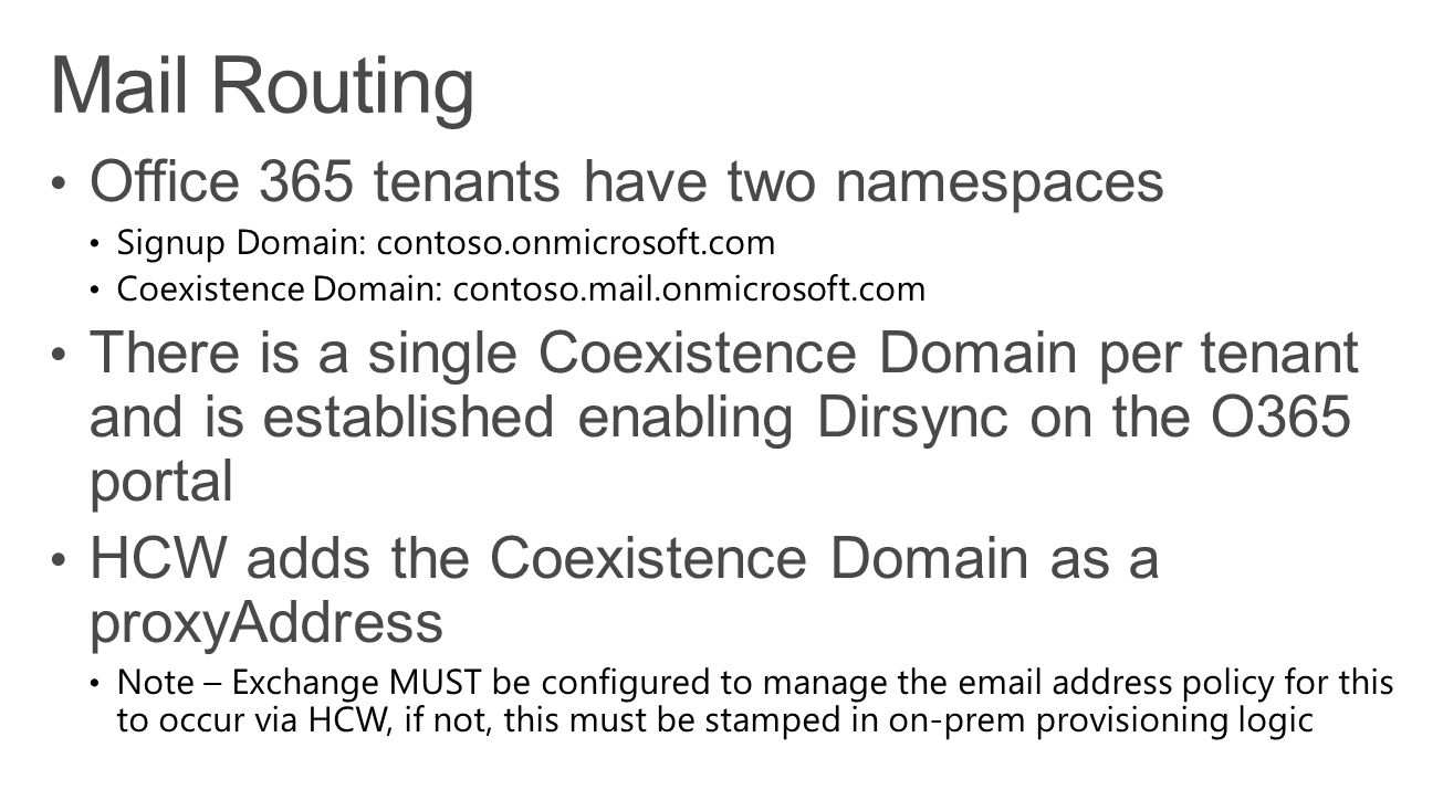 Mail Routing Office 365 tenants have two namespaces