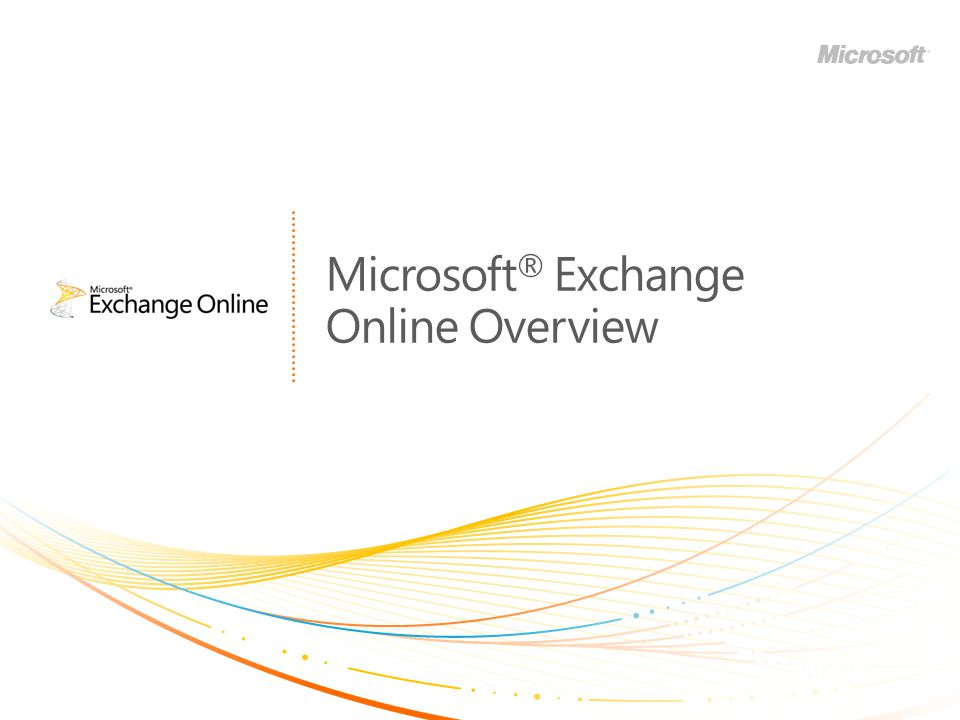 Microsoft® Exchange Online Overview