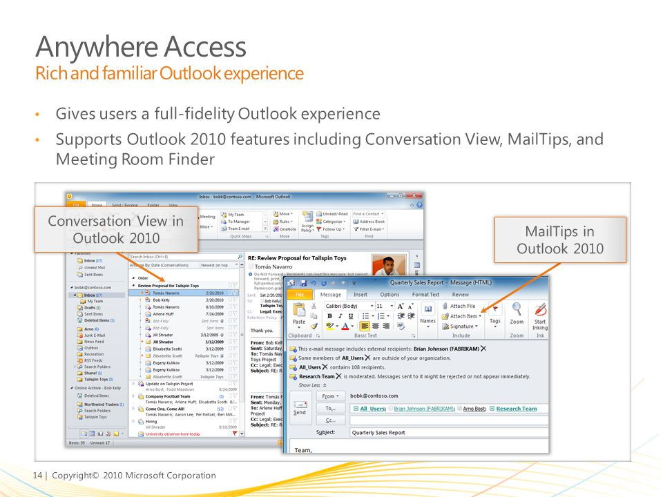 Anywhere Access Rich and familiar Outlook experience