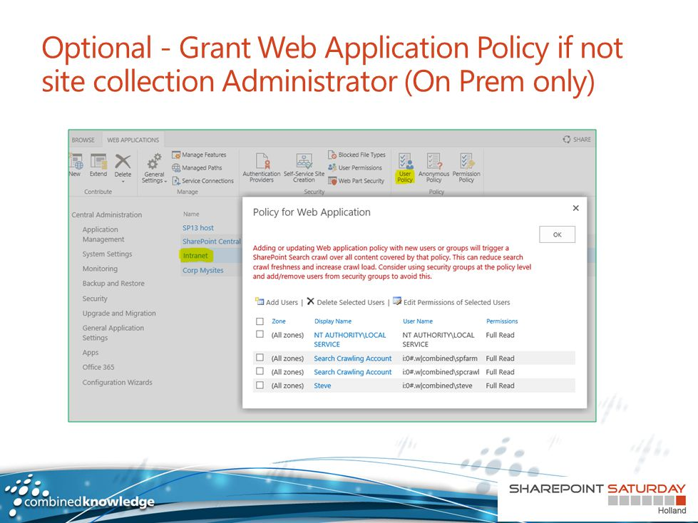Optional - Grant Web Application Policy if not site collection Administrator (On Prem only)