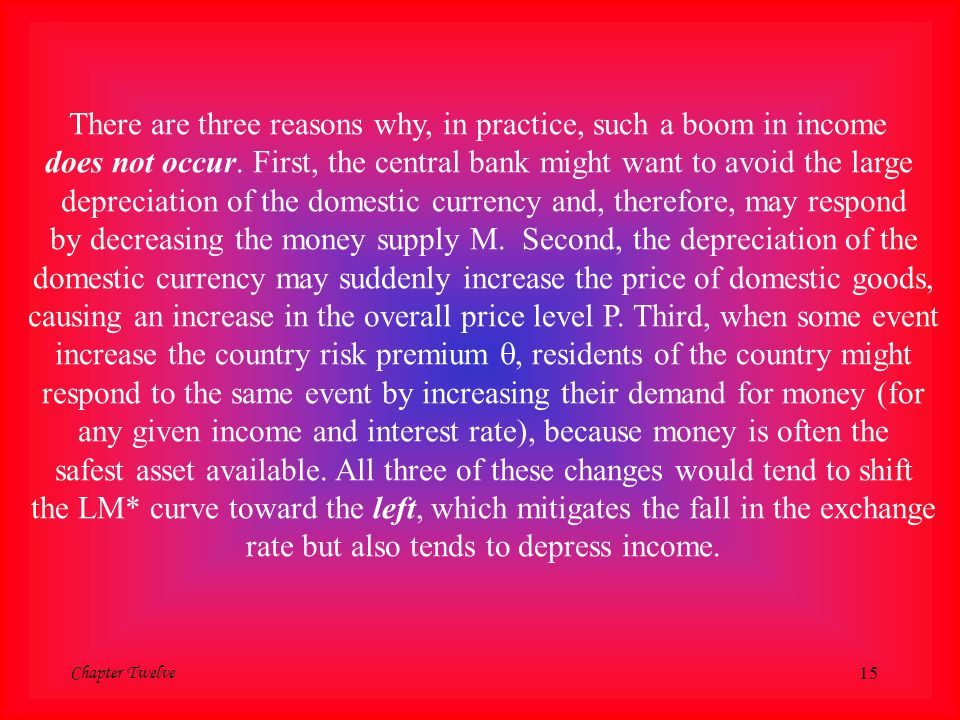 There are three reasons why, in practice, such a boom in income