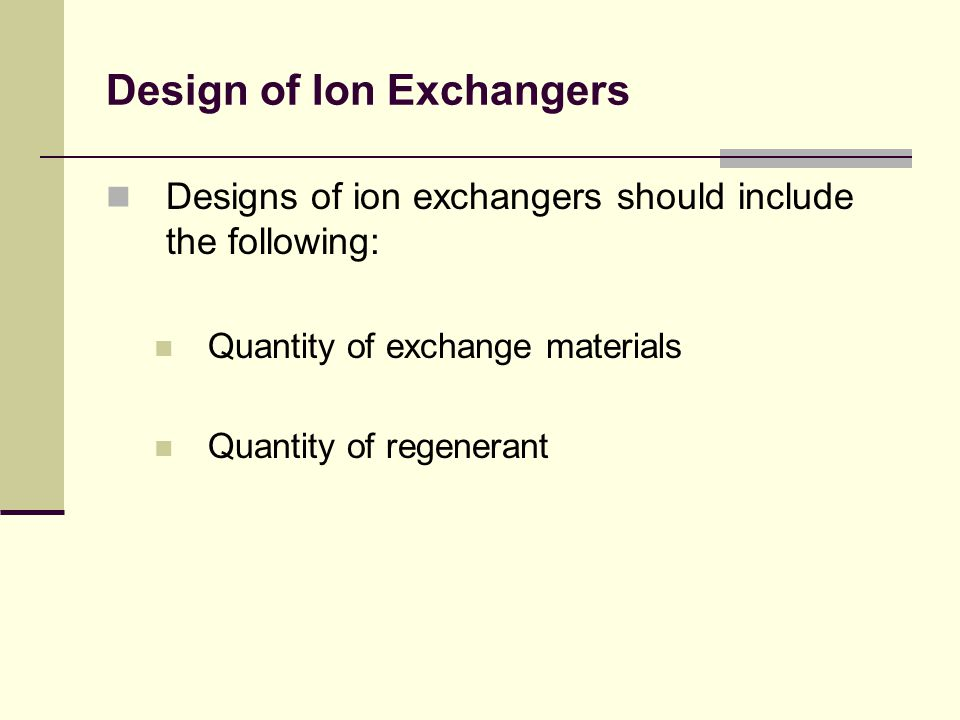 Design of Ion Exchangers