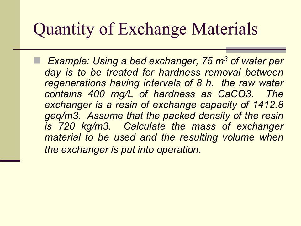 Quantity of Exchange Materials