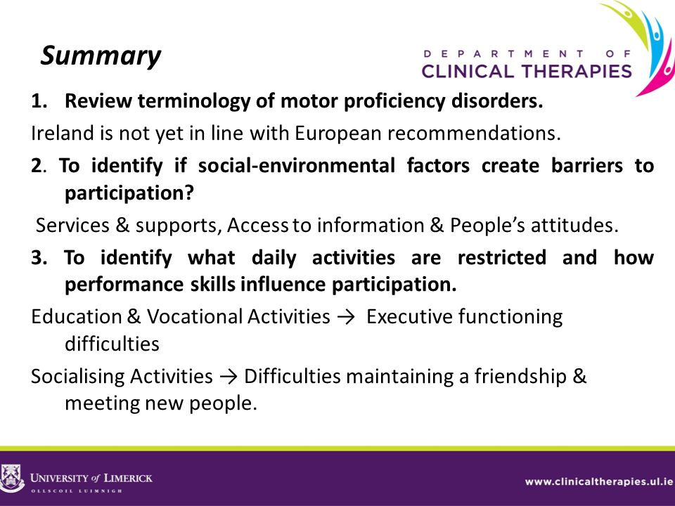 Summary Review terminology of motor proficiency disorders.
