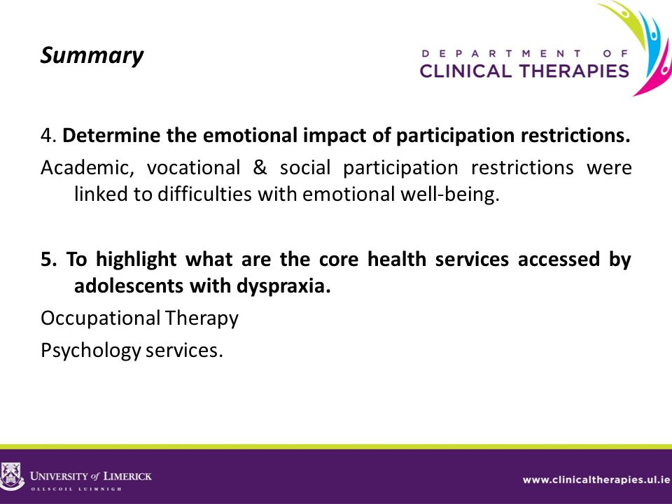 Summary4. Determine the emotional impact of participation restrictions.