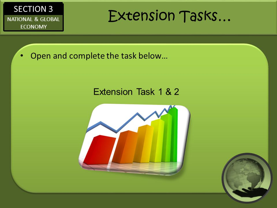 Extension Tasks… Open and complete the task below…