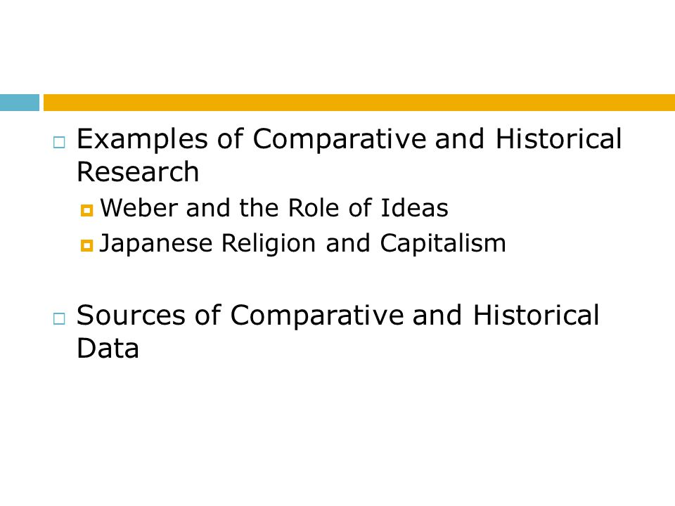 Examples of Comparative and Historical Research