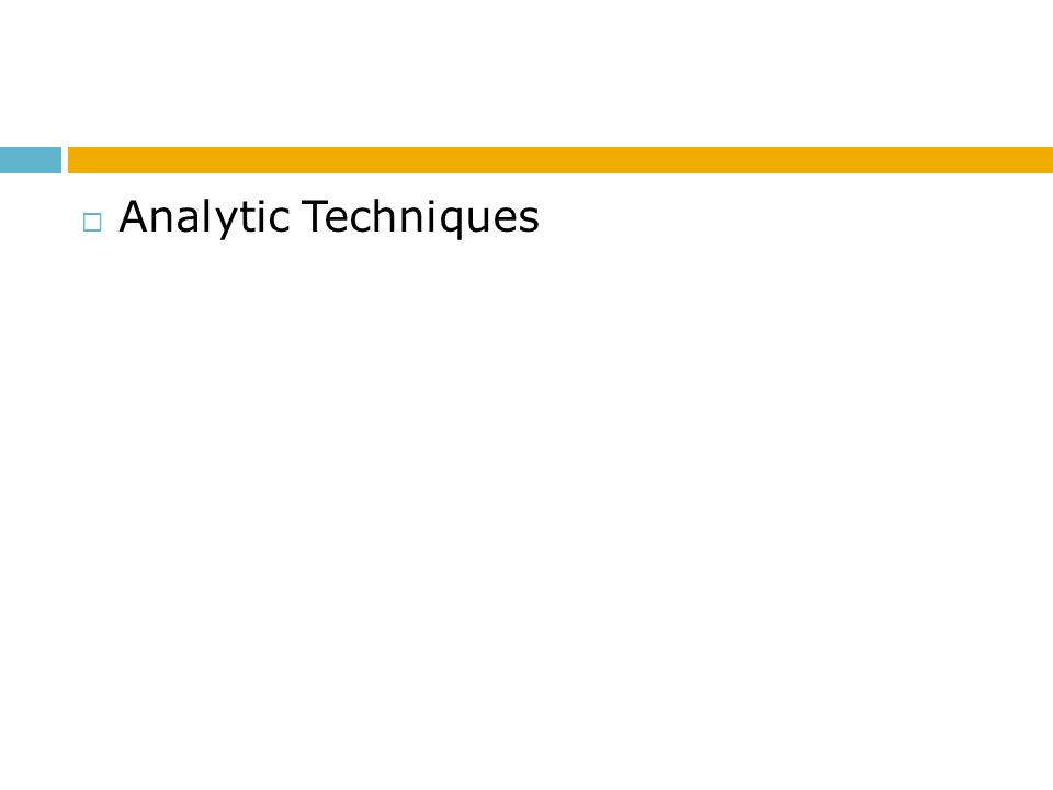 Analytic Techniques