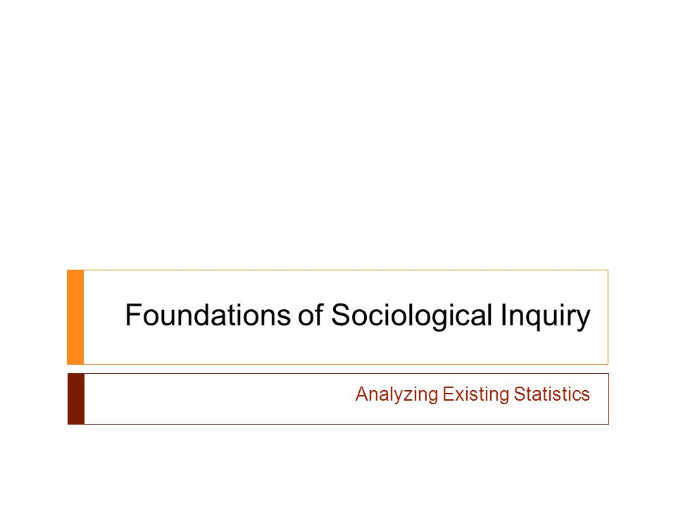 Foundations of Sociological Inquiry