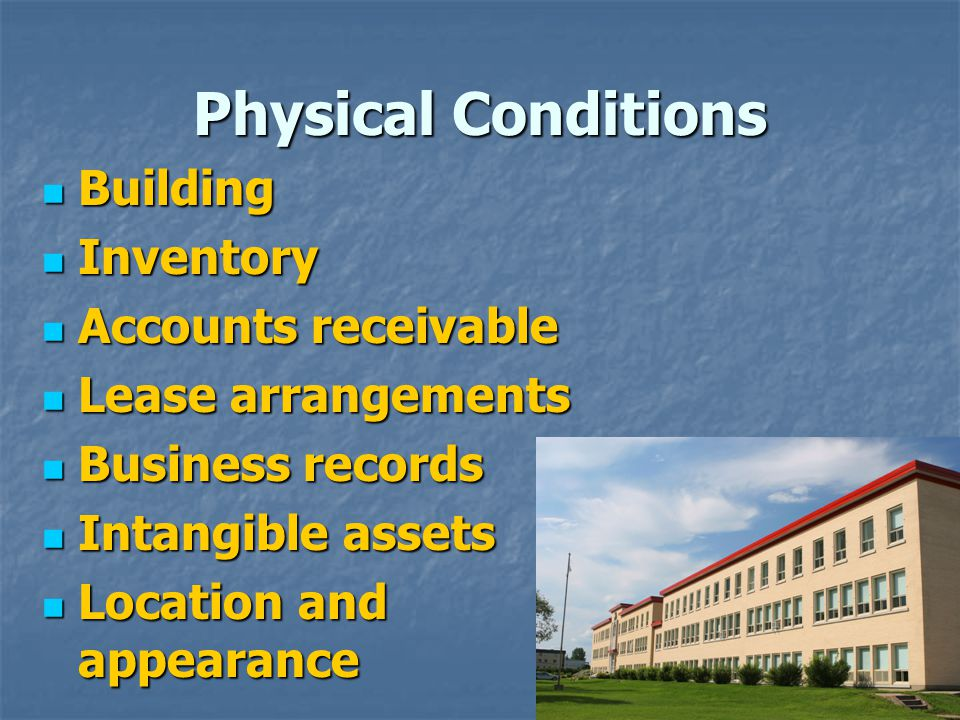 Physical Conditions Building Inventory Accounts receivable