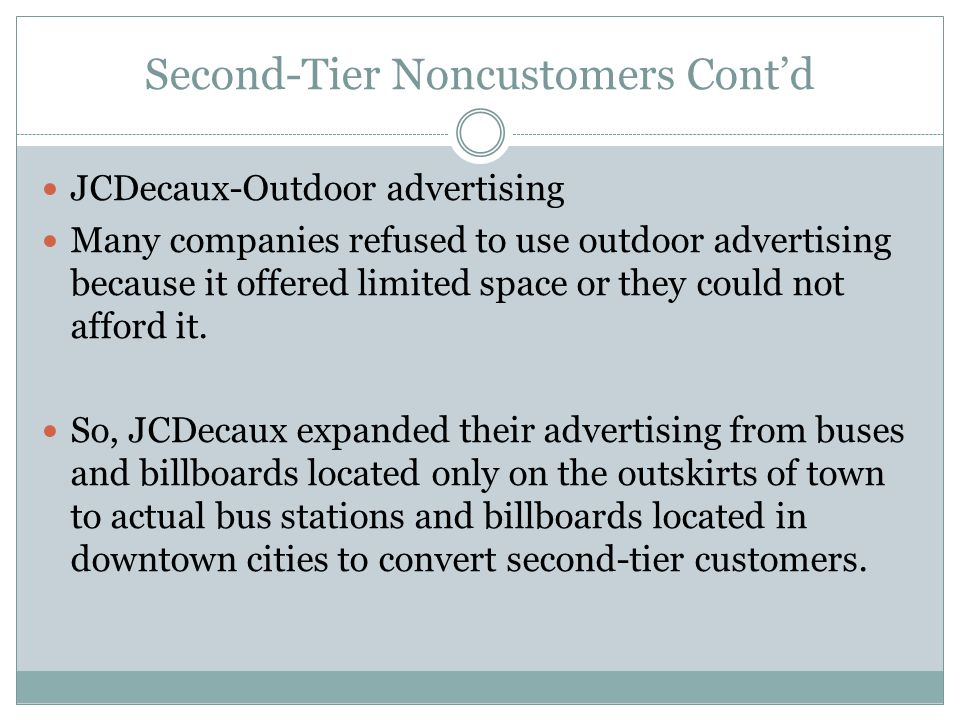 Second-Tier Noncustomers Cont'd