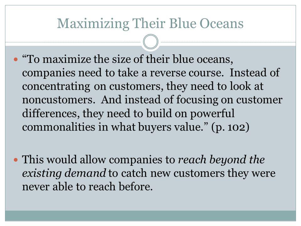 Maximizing Their Blue Oceans