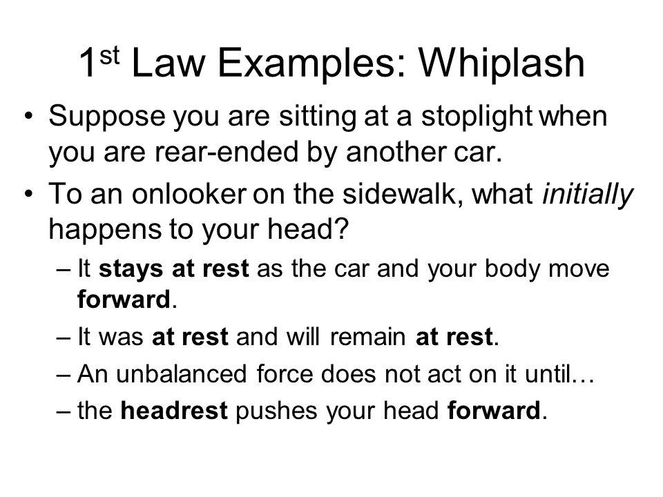 1st Law Examples: Whiplash