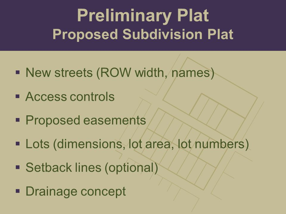 Proposed Subdivision Plat