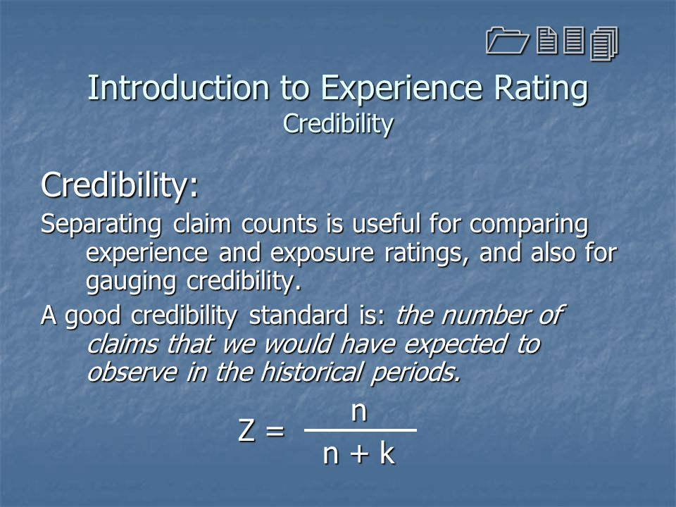 Introduction to Experience Rating Credibility