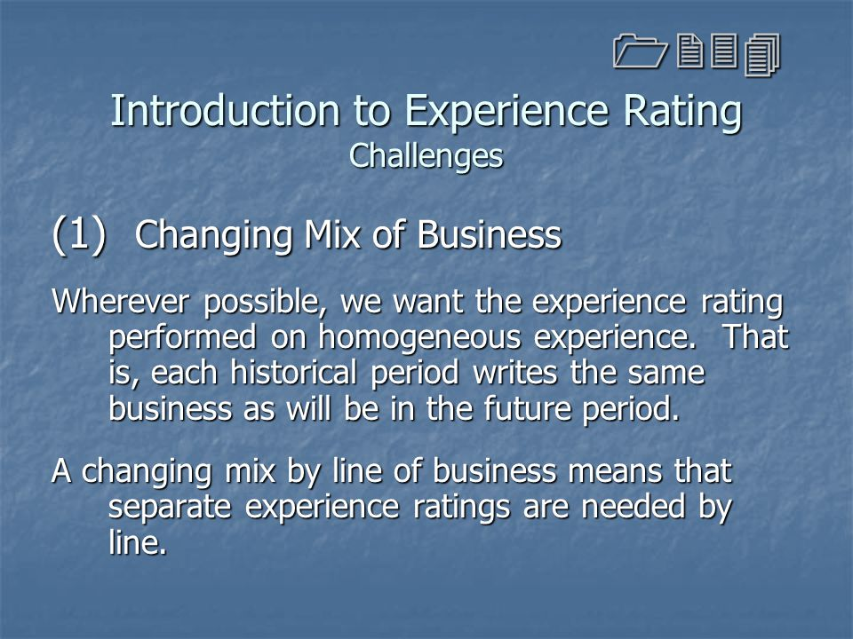 Introduction to Experience Rating Challenges