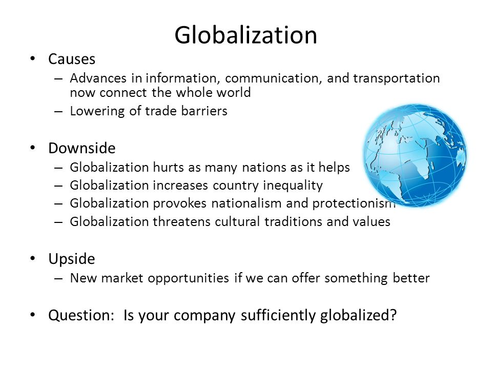 Globalization Causes Downside Upside