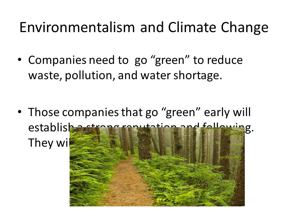 Environmentalism and Climate Change
