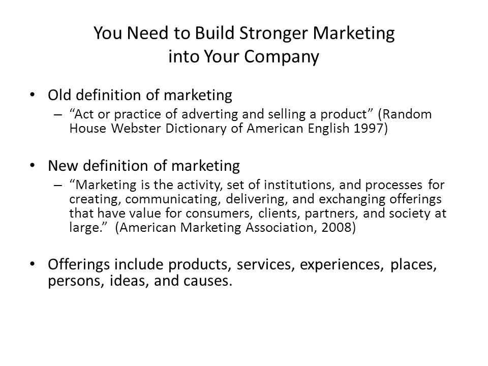 You Need to Build Stronger Marketing into Your Company