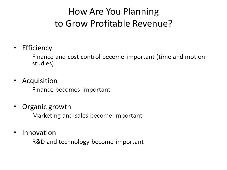 How Are You Planning to Grow Profitable Revenue