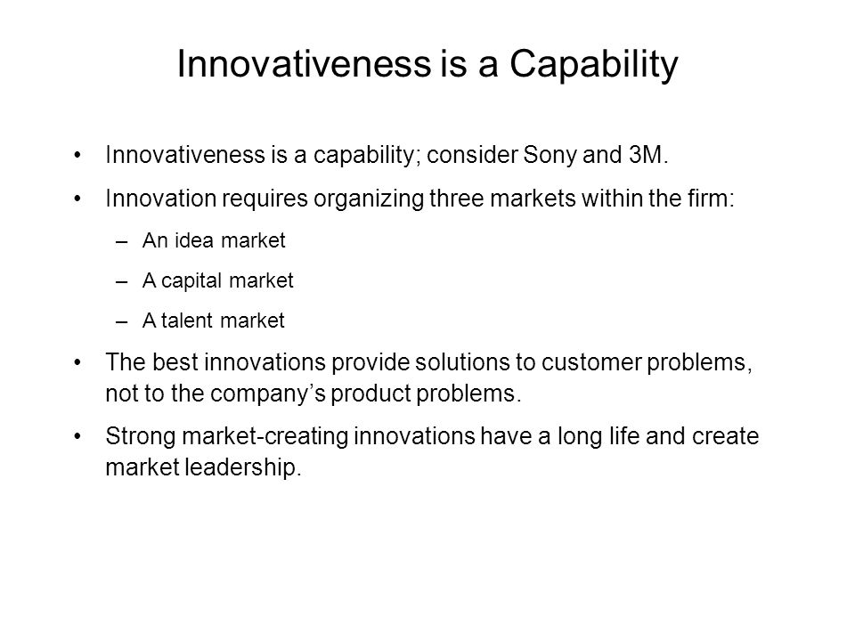Innovativeness is a Capability