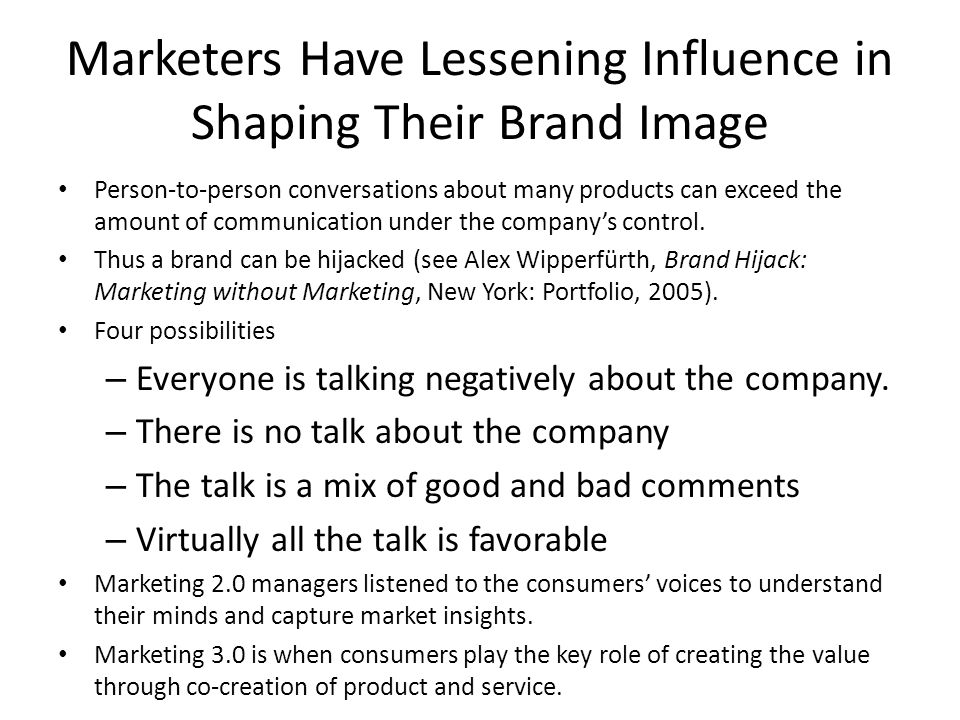 Marketers Have Lessening Influence in Shaping Their Brand Image
