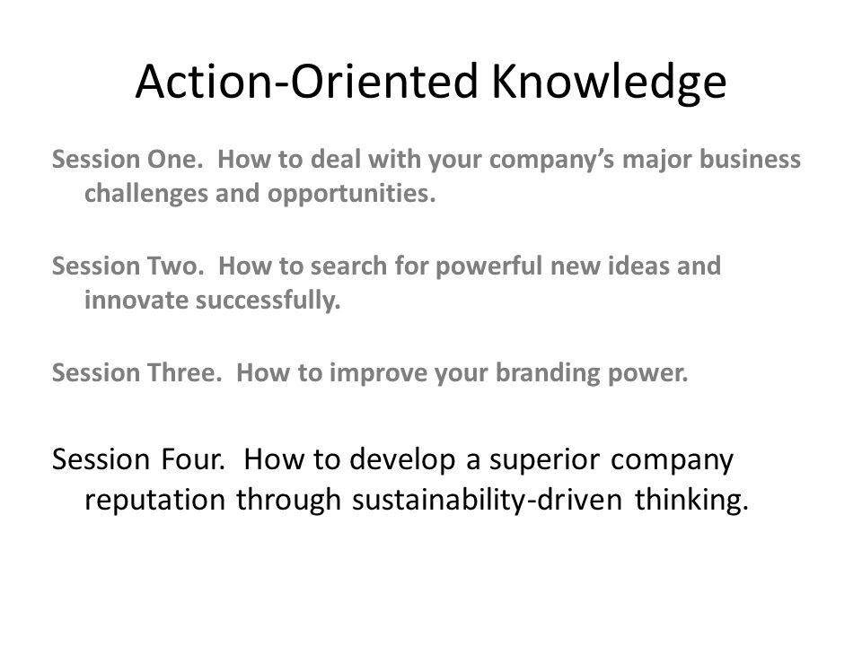 Action-Oriented Knowledge